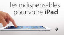 les indispensables pour votre ipad